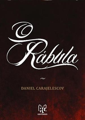 """Capa do livro """"O Rábula"""" (2014), de Daniel Carajelescov - Reprodução"""