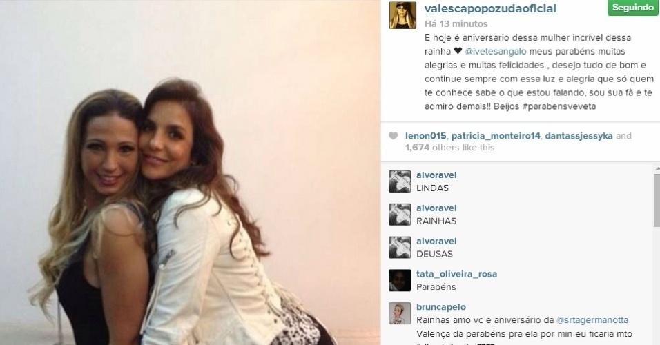 27.mai.2014 - Valesca Popozuda deu os seus parabéns e se declarou fã da cantora: