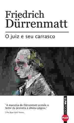 """Capa do livro """"O Juiz e Seu Carrasco"""", de Friedrich Dürrenmatt - Reprodução"""