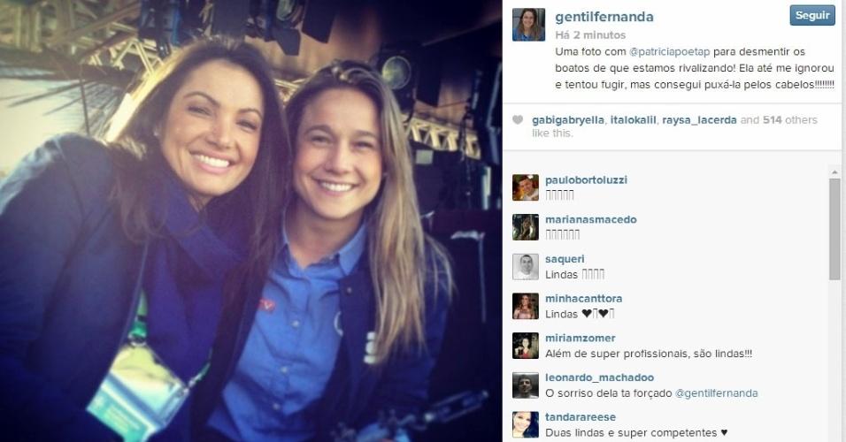 """25.jun.2014 - Fernanda Gentil postou uma foto ao lado de Patrícia Poeta nos bastidores da cobertura da Copa do Mundo pela Rede Globo. """"Uma foto com @patriciapoetap para desmentir os boatos de que estamos rivalizando! Ela até me ignorou e tentou fugir, mas consegui puxá-la pelos cabelos!!!!!!!!"""", escreveu a jornalista"""