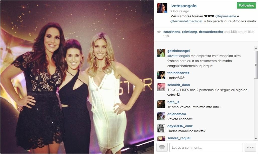 Ivete Sangalo posa ao lado de Fernanda Paes Leme e Fernanda Lima