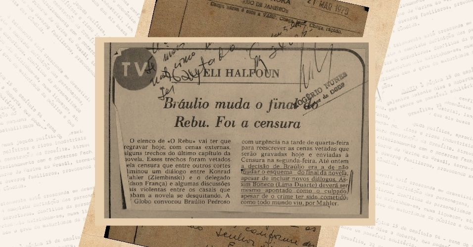 """Censura grifa nota de coluna de jornal que diz que o autor Bráulio Pedroso havia se recusado a fazer mudanças no final da trama original de """"O Rebu"""", exibida em 1974"""