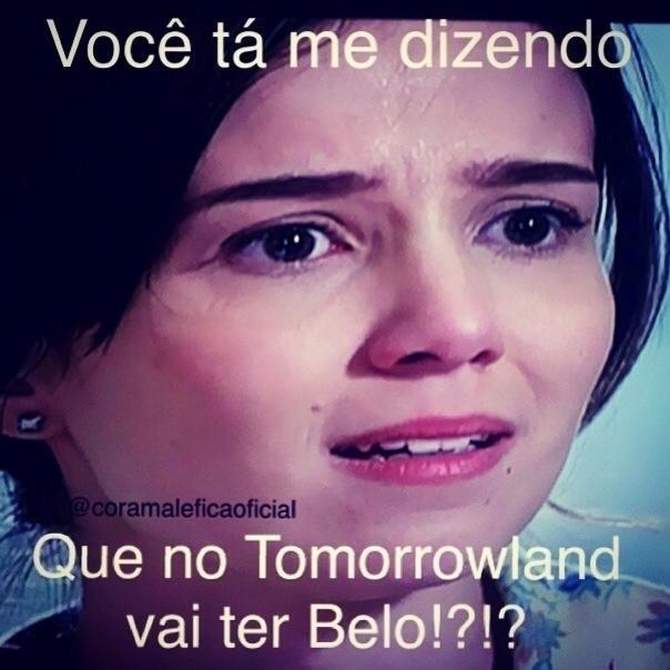 """Nem o festival Tomorrowland ficou de fora. Cora questionou: """"Você tá me dizendo que no Tomorrowland vai ter Belo?"""""""