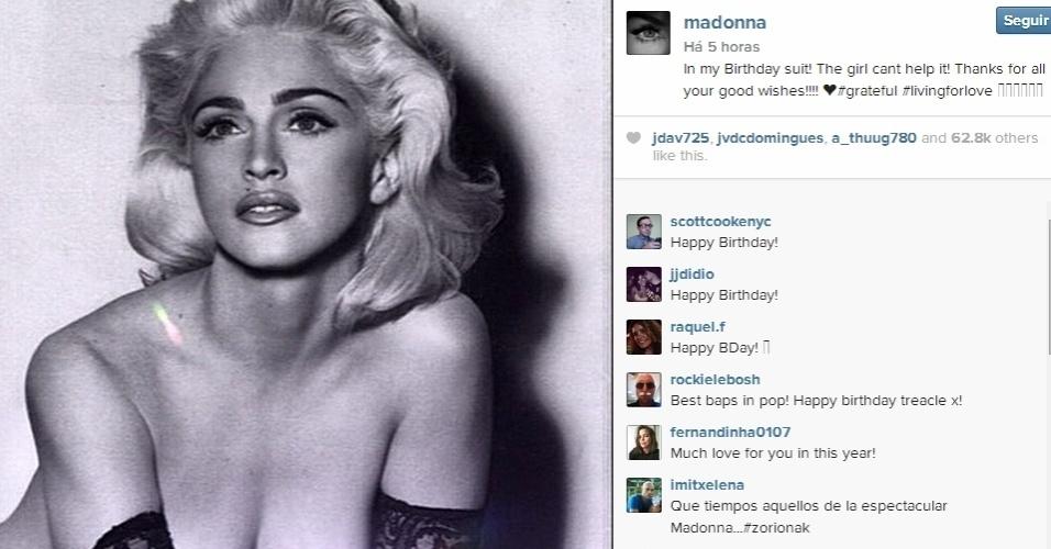 """16.ago.2014 - No Instagram, Madonna agradece aos fãs pelos parabéns no dia em que completa 56 anos e posta foto sua nu ada década de 80:  """"Com meu traje de aniversário!"""", escreveu"""