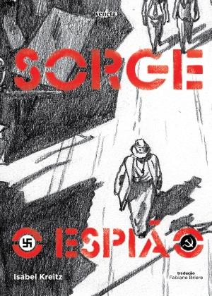 """Capa da HQ """"Sorge - O Espião"""", de Isabel Kreitz - Divulgação"""