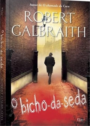 """Capa do livro """"O Bicho-da-Seda"""", de Robert Galbraith, pseudônimo de J.K. Rowling - Divulgação"""