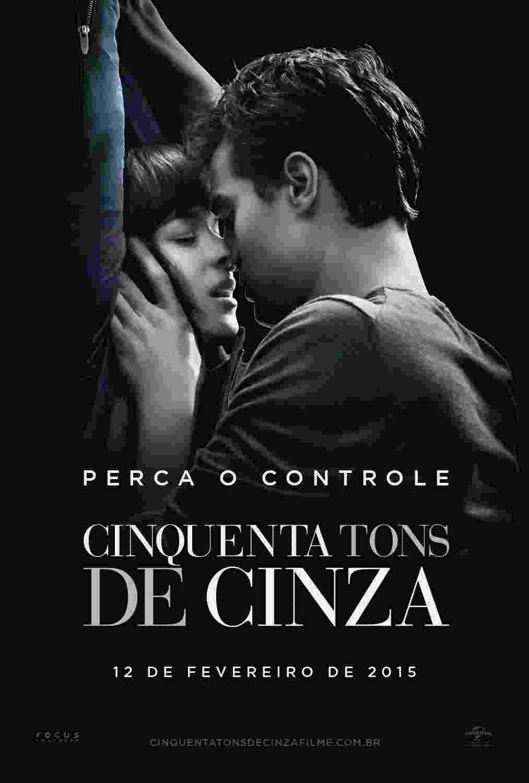 """Cartaz nacional oficial de """"Cinquenta Tons de Cinza"""" mostra Anastasia (Dakota Johnson) amarrada enquanto Christian Grey (Jamie Dornan) a beija - Divulgação"""