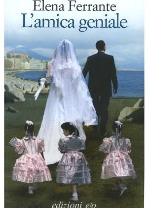 """Capa do romance italiano de """"L""""Amica Geniale"""", de Elena Ferrante; edição em português chega ao Brasil em 2015  - ANSA"""