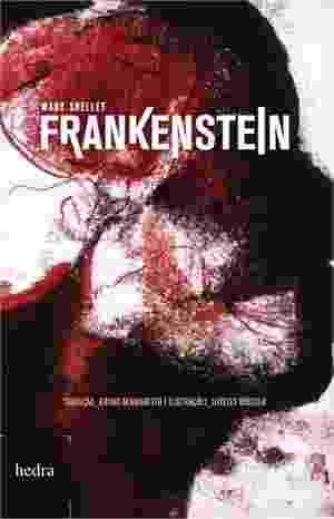 """Capa do livro """"Frankenstein"""" - Mary Shelley - Divulgação"""