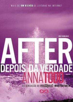 """Capa de """"After - Depois da Verdade"""", de Anna Todd - Divulgação"""