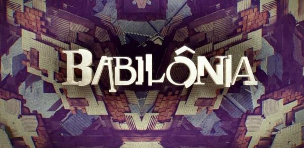 """Globo realiza mudanças em abertura de """"Babilônia"""" doze dias após estreia"""