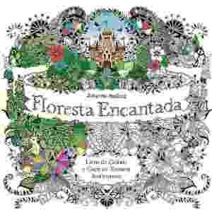 """O livro """"Floresta Encantada"""", de Johanna Basford, que vendeu mais de 109 mil exemplares em abril - Divulgação"""
