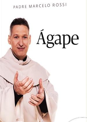 """O livro """"Ágape"""", do padre Marcelo Rossi, que já vendeu 10 milhões de exemplares - Divulgação"""