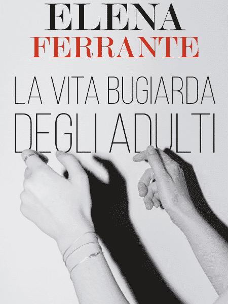 Capa italiana do livro A Vida Mentirosa dos Adultos - Reprodução