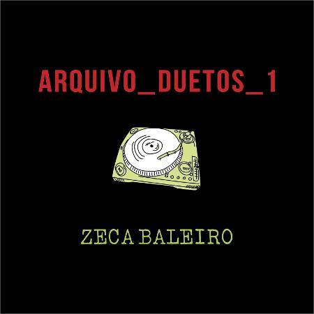 """Capa de """"Arquivo_Duetos1"""", de Zeca Baleiro - Divulgação"""