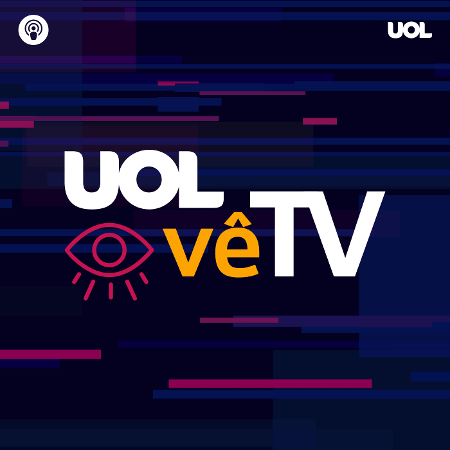 Podcast UOL Vê TV estreia nesta quarta - Arte/UOL