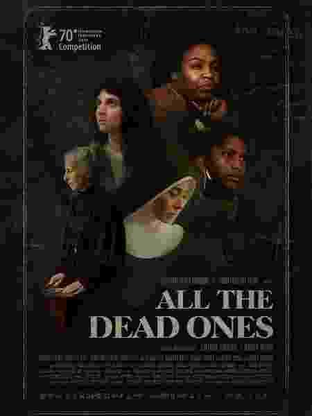 """Cartaz de """"Todos os mortos"""", filme brasileiro no Festival de Berlim - Reprodução"""