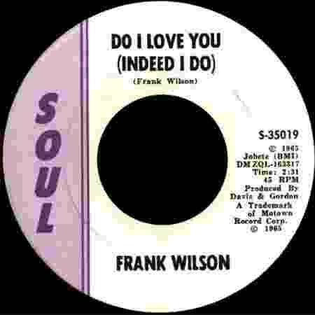 Frank Wilson: 'Do I Love You (Indeed I Do)' - Reprodução - Reprodução