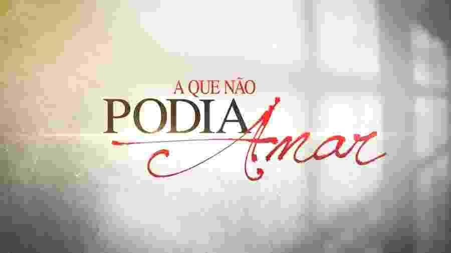 """""""A Que Não Podia Amar"""" foi exibida até novembro no SBT - Imagem"""