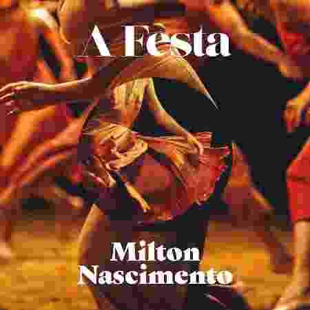 """Capa de """"A Festa"""", de Milton Nascimento - Divulgação"""