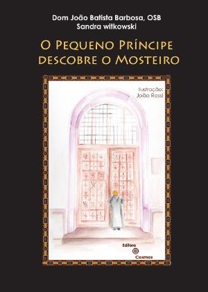 Capa do livro assinado pelo monge Dom João Baptista e por Sandra Witkowski - Divulgação