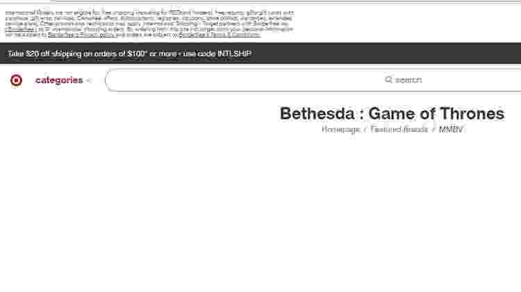 """Site da Target lista o misterioso título """"Bethesda: Game of Thrones"""". Será que o anúncio está chegando? - Reprodução/Target"""