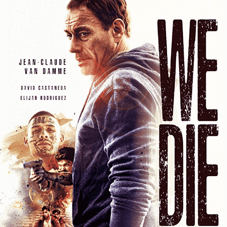 """Pôster de """"We Die Young"""", com Jean-Claude Van Damme - Reprodução - Reprodução"""