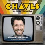 """Fabiano Augusto interpretará Roberto Gómez Bolaños em """"Chaves - Um Tributo Musical"""" - Divulgação"""