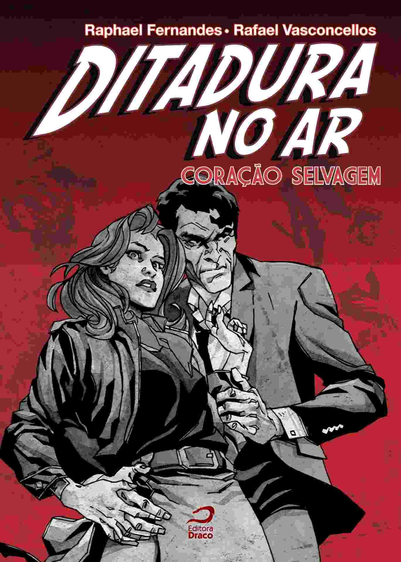 """Capa da graphic novel """"Ditadura no Ar - Coração Selvagem"""" dos autores Raphael Fernandes e Rafael Vasconcellos - Divulgação"""