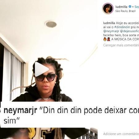 Ludmilla lança versão de seu hit para Copa e Neymar responde com promessa de gol - Reprodução/Instagram
