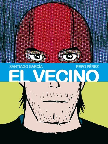 """Capa de uma das edições da HQ """"El Vecino"""" - Divulgação"""
