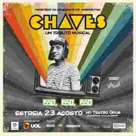 """Cartaz do espetáculo """"Chaves - Um Tributo Musical"""" - Divulgação"""