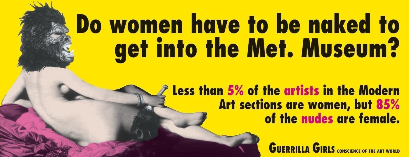 "Guerrilla Girls, ""As mulheres precisam estar nuas para entrar no Metropolitan Museum?"" (1989) - Guerrilla Girls"