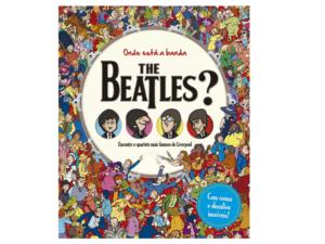 Onde está a banda The Beatles - Divulgação - Divulgação