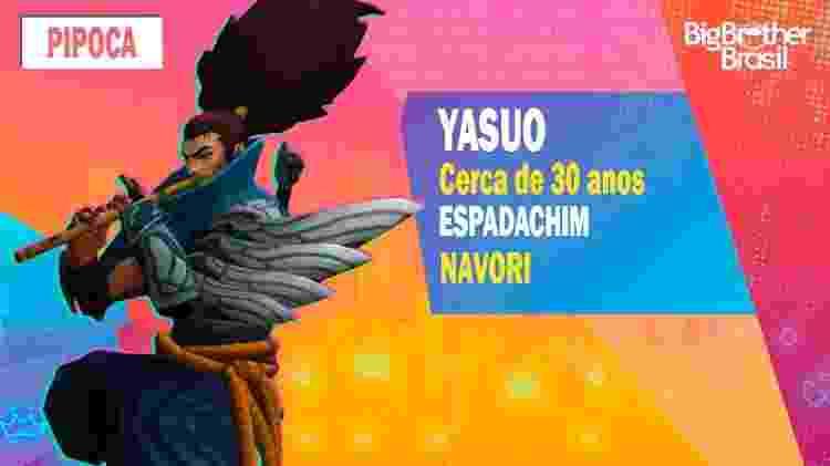Yasuo no BBB - Montagem: Allan Francisco / Divulgação (Riot Games) - Montagem: Allan Francisco / Divulgação (Riot Games)
