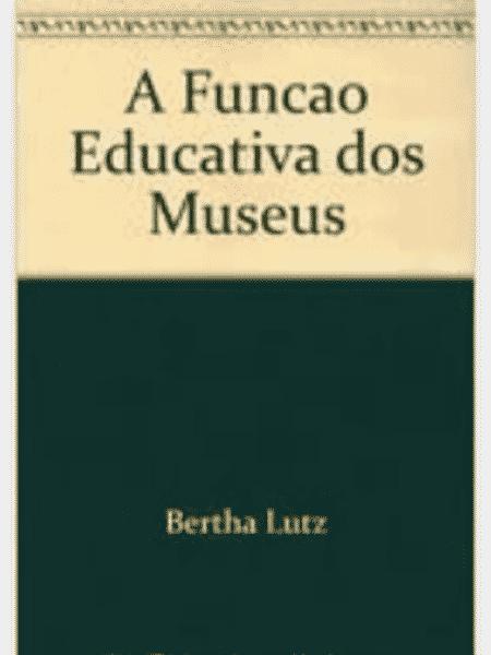 A Função Educativa Dos Museus, Bertha Lutz - Getty Images - Getty Images