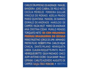 Os Cem Melhores Poemas Brasileiros Do Século - Divulgação - Divulgação