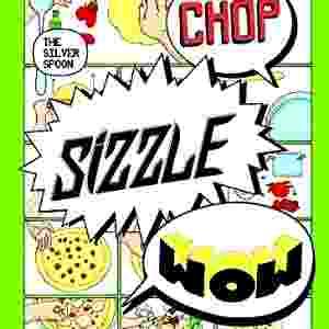 """Capa do livro """"Chop, Sizzle, Wow: The Silver Spoon Comic Cookbook"""", com mais de 50 receitas ilustradas em formato de quadrinhos pelo artista italiano Adriano Rampazzo - Reprodução"""
