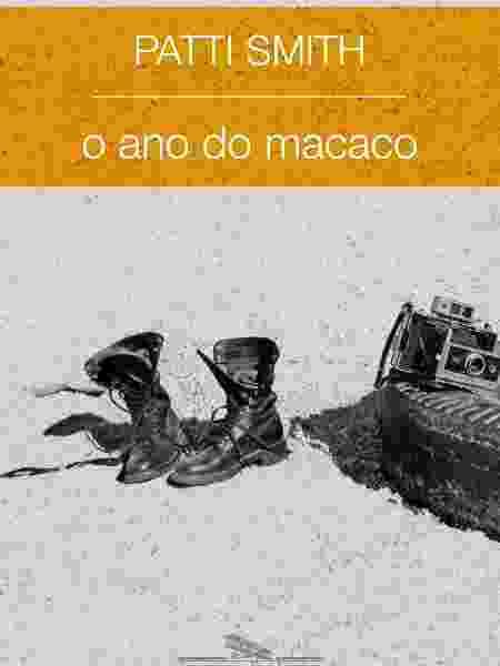 """Capa do livro """"O Ano do Macaco"""", de Patti Smith - Divulgação - Divulgação"""