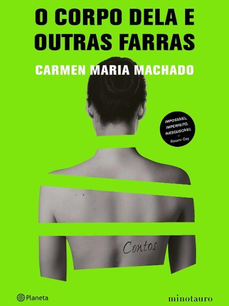 """Capa do livro """"O Corpo Dela e Outras Farras"""", de Carmen Maria Machado - Divulgação"""