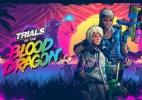 Trials of Blood Dragon - Divulgação