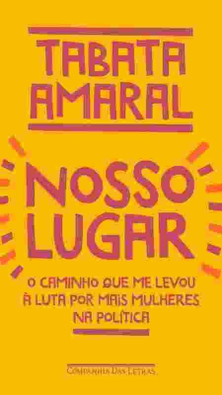 Livro Nosso Lugar, de Tabata Amaral - Divulgação - Divulgação