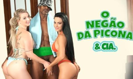 O Negão da Picona & Cia