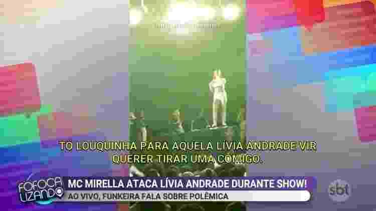 MC Mirella faz ameaça a Lívia Andrade durante show - Reprodução/SBT