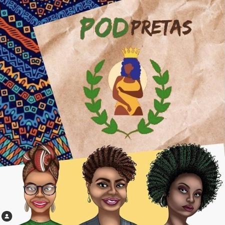 Apresentado por três mulheres, o podcast PodPretas, de Natal (RN), fala do cotidiano na periferia - Divulgação