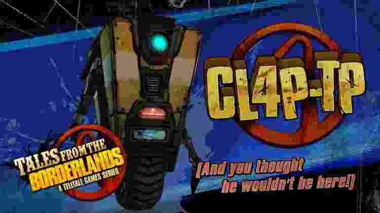 Claptrap é amado por alguns fãs e odiado por outros - Reprodução