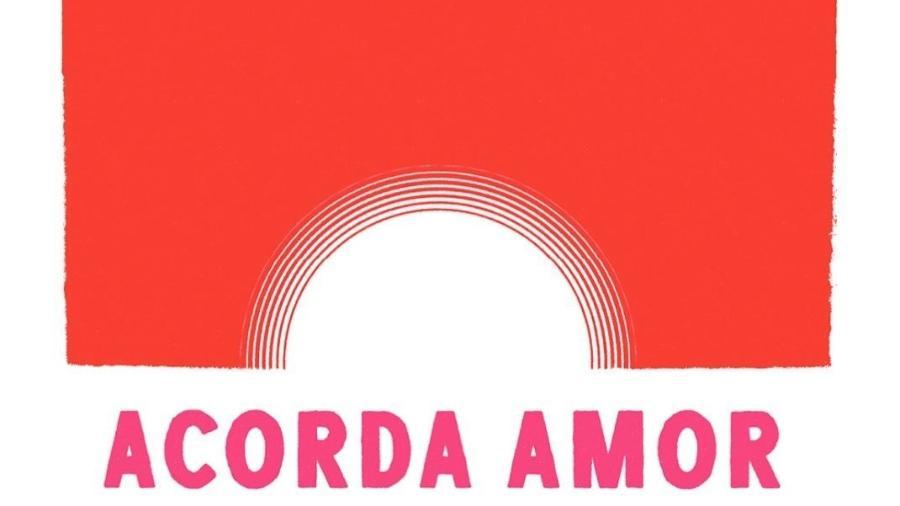 """Capa do álbum """"Acorda Amor"""" - Reprodução/Instagram"""