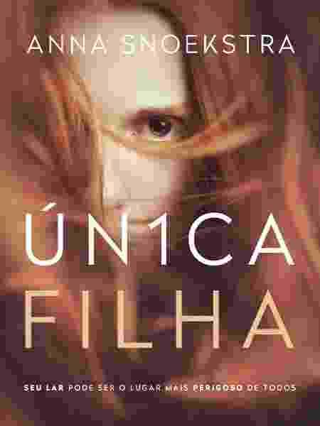 """""""Única Filha"""" é o primeiro livro de Anna Snoekstra - Divulgação"""