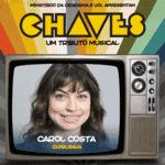 """Carol Costa interpretará Chiquinha em """"Chaves - Um Tributo Musical"""" - Divulgação"""
