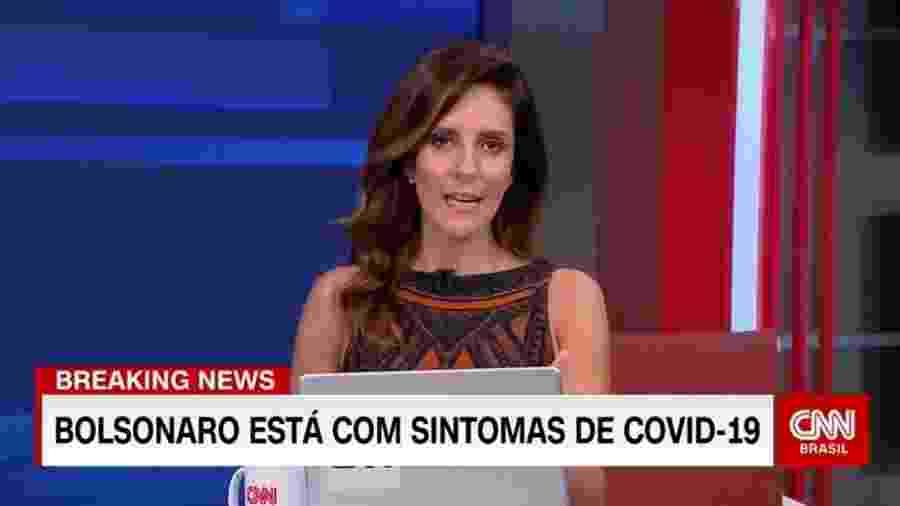 Monalisa Perrone informa na CNN Brasil que o presidente Bolsonaro apresentou sintomas de covid-19 - Reprodução
